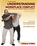 Understanding Workplace Conflict - Auto Industry Edition